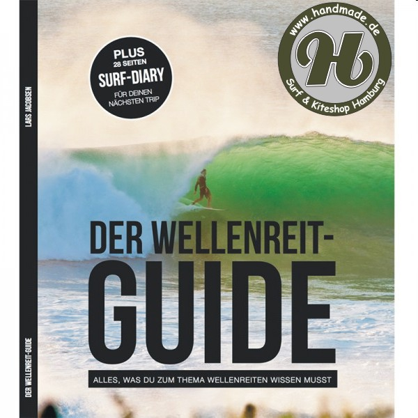 Neu : Der Wellenreit-Guide